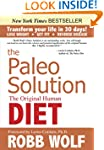 The Paleo Solution: The Original Huma...
