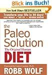 The Paleo Solution: The Original Huma...