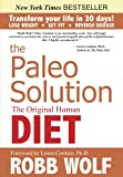 The Paleo Solution: The Original Human Diet (English Edition)
