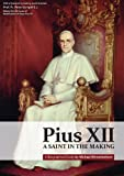 Pius XII: A Saint in the Making (One-off)