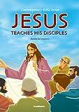 Jesus Teaches His Disciples (Contemporary Bible)