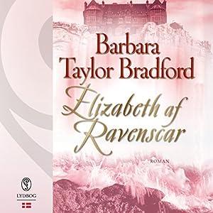 Elizabeth af Ravenscar (Ravenscar 3) Audiobook