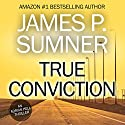 True Conviction: Adrian Hell Series, Book 1 Audiobook by James P. Sumner Narrated by Jason Paton