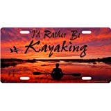 I'd Rather Be Kayaking License Plate Novelty Tag from Redeye Laserworks