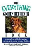 img - for The Everything Golden Retriever Book: A Complete Guide to Raising, Training, and Caring for Your Golden (Everything ) book / textbook / text book