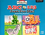 img - for Zaner Bloser Handwriting ABC 123 Just For Me! Handwriting Readiness Preschool Activity Book book / textbook / text book