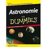 """Astronomie f�r Dummiesvon """"Stephen P. Maran"""""""