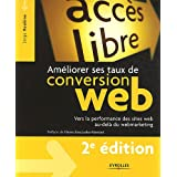 Am�liorer ses taux de conversion web : Vers la performance des sites web au-del� du webmarketingpar Serge Roukine