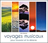 """Afficher """"Voyages musicaux pour l'évasion et la détente"""""""
