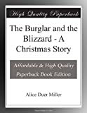 The Burglar and the Blizzard - A Christmas Story