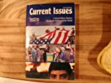 img - for Current Issues (2003 Edition) Critical Policy Choices Facing the Nation and the World. book / textbook / text book