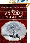 An Amish Christmas Wish (PLUS: The Christmas Prayer): An Amish Novella