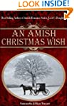 An Amish Christmas Wish (PLUS: The Ch...