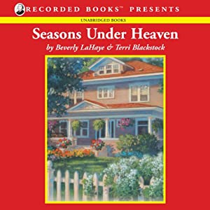 Seasons Under Heaven | [Beverly LaHaye, Terri Blackstock]