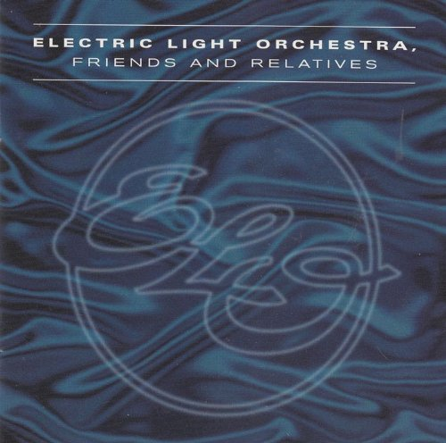Electric Light Orchestra - Friends and Relatives CD 2 - Zortam Music