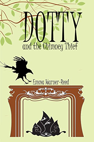 dotty-and-the-chimney-thief-the-dotty-series-book-2