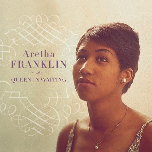Aretha Franklin - The Queen In Waiting (CD11) - Zortam Music
