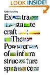 Extrastatecraft: The Power of Infrast...