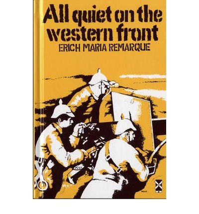 the true horrors of first world war as portrayed in erich maria remarque in all quiet on the western