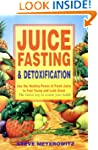 Juice Fasting and Detoxification: Use...