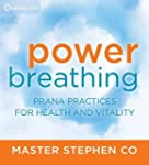 Power Breathing: Prana Practices for...