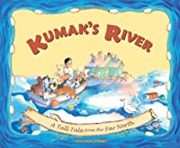 Kumak's River: A Tale from the Far North