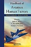 Handbook of Aviation Human Factors, Second Edition (Human Factors in Transportation (Hardcover))