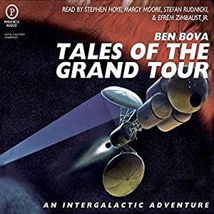 Tales of The Grand Tour | [Ben Bova]