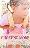 Ghost No More: a memoir