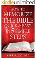 How To Memorize The Bible Quick And Easy In 5 Simple Steps (English Edition)