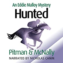 Hunted: Eddie Malloy, Book 2 (       UNABRIDGED) by Richard Pitman, Joe McNally Narrated by Nicholas Camm