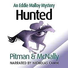 Hunted: Eddie Malloy, Book 2 (       UNABRIDGED) by Richard Pitman, Joe McNally Narrated by Nicholas Camm