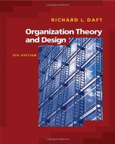 Organization Theory and Design (with InfoTrac)