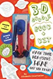 3-D Doodle Book & Kit: Where Your Imagination Can Really Jump Off the Page!