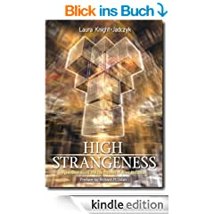 High Strangeness: Hyperdimensions and the Process of Alien Abduction (English Edition)