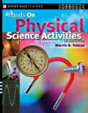 img - for Hands-On Physical Science Activities For Grades K-6 , Second Edition book / textbook / text book