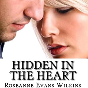 Hidden in the Heart: An LDS Novel | [Roseanne Evans Wilkins]