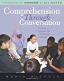 img - for Comprehension Through Conversation: The Power of Purposeful Talk in the Reading Workshop book / textbook / text book