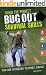 Build the Perfect Bug Out Survival Sk...