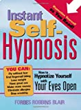 51owIoOcRmL. SL160  Instant Self Hypnosis: How to Hypnotize Yourself with Your Eyes Open