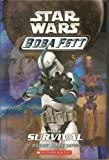 Star Wars Boba Fett: Part 1-3 (The Fight to Survive,Crossfire,maze of Deception) (A Clone Wars Series, 1-3) (054511621X) by Terry  Bisson