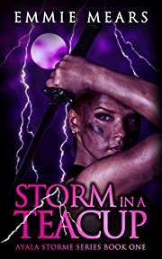 Storm in a Teacup (Ayala Storme Book 1)