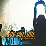 Jesus Culture Awakening-Live from Chicago