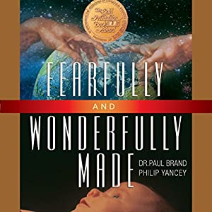 Fearfully and Wonderfully Made Audiobook
