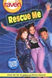 That's so Raven: Rescue Me - Book #2: Junior Novel (That's So Raven (Numbered Paperback)) (0786846402) by Alice Alfonsi