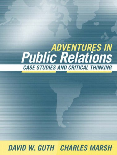 Adventures in Public Relations: Case Studies and Critical...