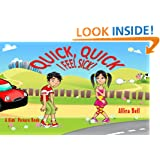 Quick, Quick, I Feel Sick!: A Kids' Picture Book