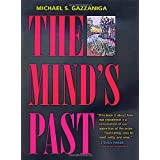 The Mind's Pastby Michael S Gazzaniga