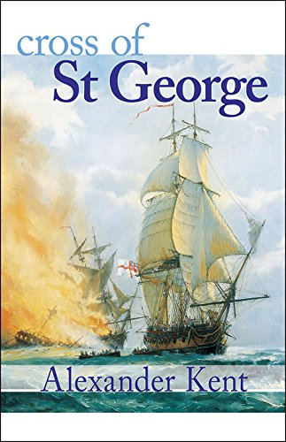 Cross of St George (The Bolitho Novels) (Volume 22)