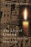 img - for The Lion of Cortona: Volume I: Exiles book / textbook / text book